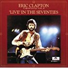eric clapton - timepieces vol.II 'live' in the seventies CD 1983 1985 RSO 8 tracks used mint
