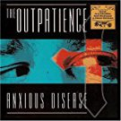outpatience - anxious disease CD 1999 musikitchen 13 tracks used mint