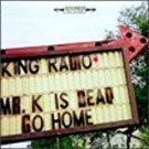 king radio - mr. k is dead go home CD 1998 tar hut 13 tracks used mint