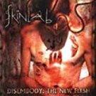skinlab - disembody the new flesh CD 1999 century media 10 tracks used mint