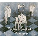wine-soaked whispers - jimmy rosenberg et al CD 2000 refined 12 tracks used