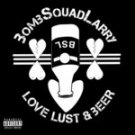 bomb squad larry - love lust & beer CD 10 tracks used mint