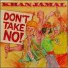 khan jamal - don't take no! CD 1989 stash 10 tracks used mint