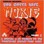 you gotta have moxie volume 2 - various artists CD 2-discs 1999 AIP moxie used mint