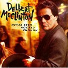 delbert mcclinton - never been rocked enough CD 1992 curb 11 tracks used mint