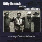 billy branch and the sons of blues featuring carlos johnson CD 2002 blue sun 10 tracks used mint