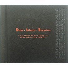 rhino atlantic remasters - it's as though we were taking care of our best friend's children CD