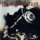 graveyard train - graveyard train CD 1993 geffen 13 tracks used mint