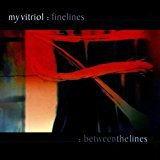 my vitriol - finelines / betweenthe lines CD 2-discs 2001 infectious 32 tracks used mint
