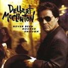 delbert mcclinton - never been rocked enough CD 1992 curb 11 tracks used mint