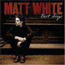matt white - best days CD 2007 geffen 11 tracks used mint
