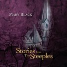 mary black - stories from the steeples CD 2011 blix street 12 tracks new