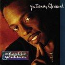 charlie wilson - you turn my life around CD 1992 MCA 11 tracks used