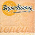 superhoney - theorems and anthems CD 2004 moxxy 11 tracks used mint