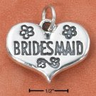 "STERLING SILVER ""BRIDESMAID"" HEART CHARM  **FREE SHIPPING**"