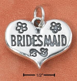 """STERLING SILVER """"BRIDESMAID"""" HEART CHARM  **FREE SHIPPING**"""