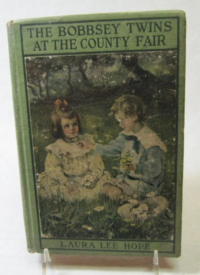 The Bobbsey Twins at the County Fair by L.L. Hope (c) 1922 Hardback
