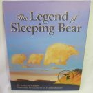 Legend of Sleeping Bear, by Kathy-jo Wargin Official MI Children&#39;s Book Hardback
