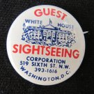 Vintage GUEST WHITE HOUSE SIGHTSEEING Corp. Washington D.C. Pinback Button 1 In