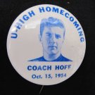 Vintage 1954 U-High University High Homecoming Coach Hoff Pinback Button 2.25 In Bluehawks Iowa