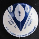 Vintage 1957 U-High University High Homecoming Pinback Button 2.25 In Bluehawks Iowa