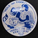 Vintage 1959 U-High University High Homecoming Pinback Button 2.25 In Bluehawks Iowa