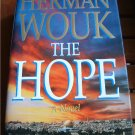 The Hope A Novel by Herman Wouk Hardback Book 1st Edition 1993 with Dust Cover