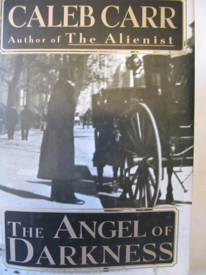 Angel of Darkness by Caleb Carr Hardback Book 1997 1st Edition