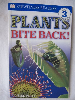 Plants Bite Back! DK Eyewitness Readers Level 3 Paperback Book