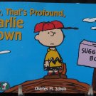 Now That's Profound Charlie Brown Peanuts Treasury Paperback by Charles M. Schulz HarperCollins