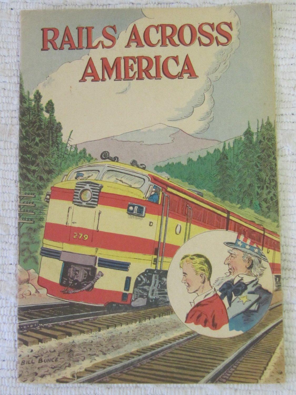 Vintage Rails Across America Comic Educational Railroad c 1968 Bill Bunce
