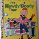 It's Howdy Doody Time Little Golden Book No. 223 Edward Kean (c) 1955