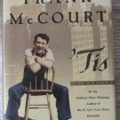 'Tis by Frank McCourt Hardback Book (c) 1999 with Dust Cover