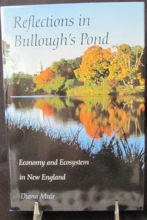 Reflections in Bullough's Pond by Diana Muir Hardback Book U. Press of New England