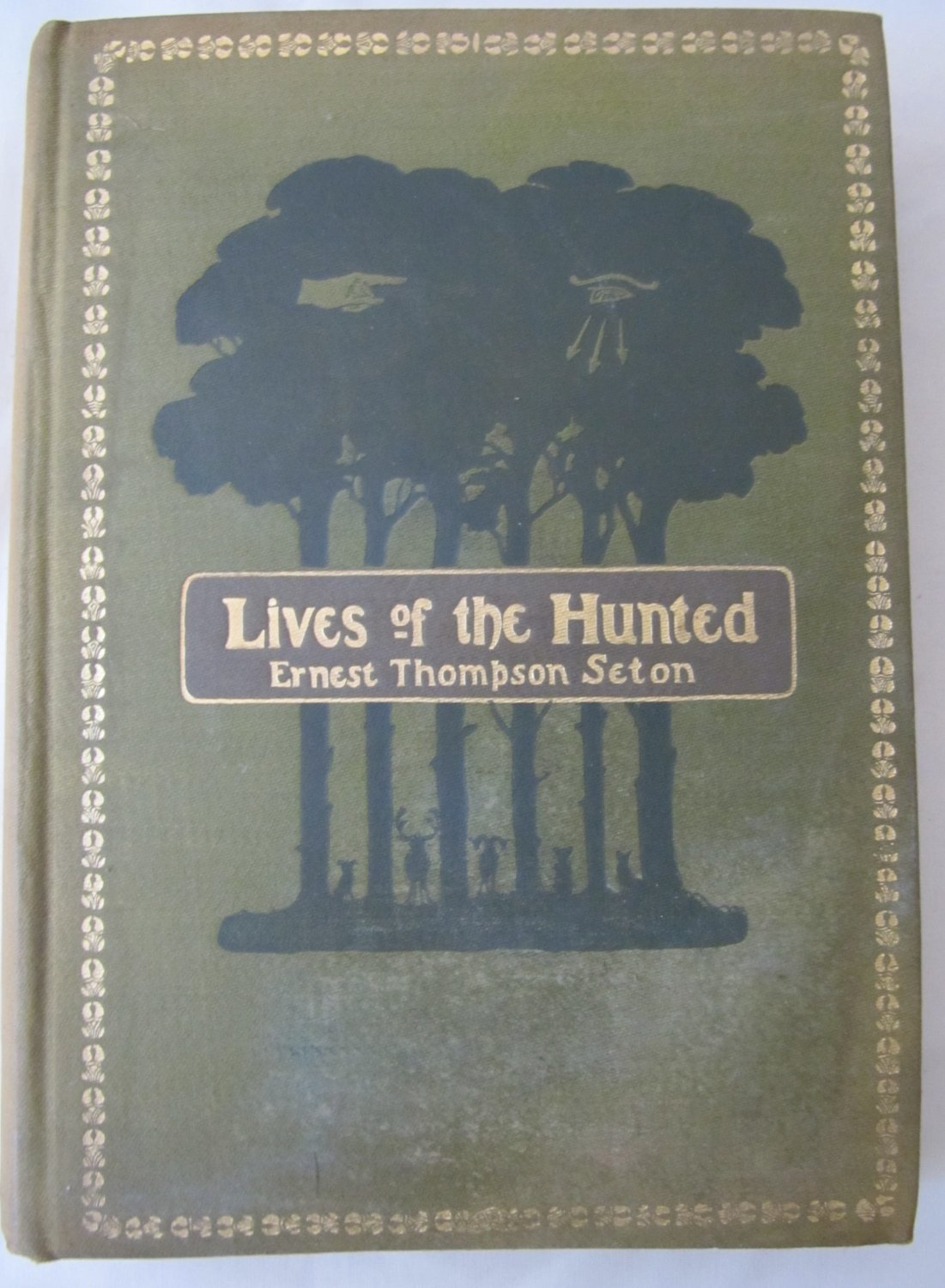 Antique Lives of the Hunted Hardcover Book by Ernest Thompson Seton 1904 Animal Stories