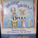 Bravo! Brava! A Night at the Opera by Anne Siberell Hardback Children's Book