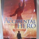 The Accidental Hero a Jack Blank Adventure by Matt Myklusch Paperback 2011