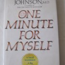 One Minute for Myself: Small Investment Big Reward by Spencer Johnson, M.D. Hardcover Book 1985