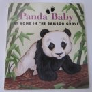 Panda Baby: At Home in the Bamboo Grove by Sarah Toast Children's Paperback Book