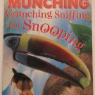 Munching, Crunching, Sniffing and Snooping DK Readers Level 2 Paperback Book