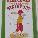 Here Comes the Strikeout! by Leonard Kessler Paperback I Can Read Book Level 2