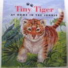 Tiny Tiger At Home in the Jungle by Jennifer Boudart Children's Paperback Book