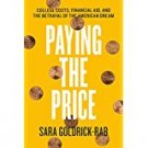 Paying the Price by Sara Goldrick-Rab Hardcover with Dust Cover