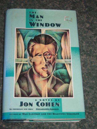 """The Man in the Window"""" by Jon Cohen"""