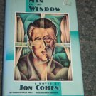 "The Man in the Window"" by Jon Cohen"