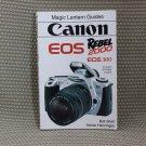 MAGIC LANTERN GUIDE BOOK CANON EOS REBEL 2000 CAMERAS