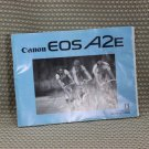 CANON EOS A2E INSTUCTION BOOK OWNERS MANUAL - B175