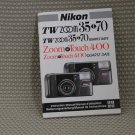 NIKON TW ZOOM 35-70 INSTUCTION BOOK OWNERS MANUAL B292