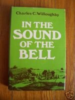 In Sound of the Bell Charles C. Willoughby HB DJ Texana