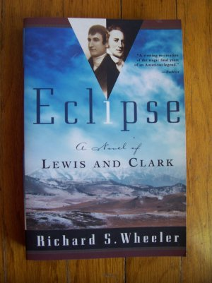 Eclipse by Richard S. Wheeler (2003) TPB Lewis and Clark Expedition